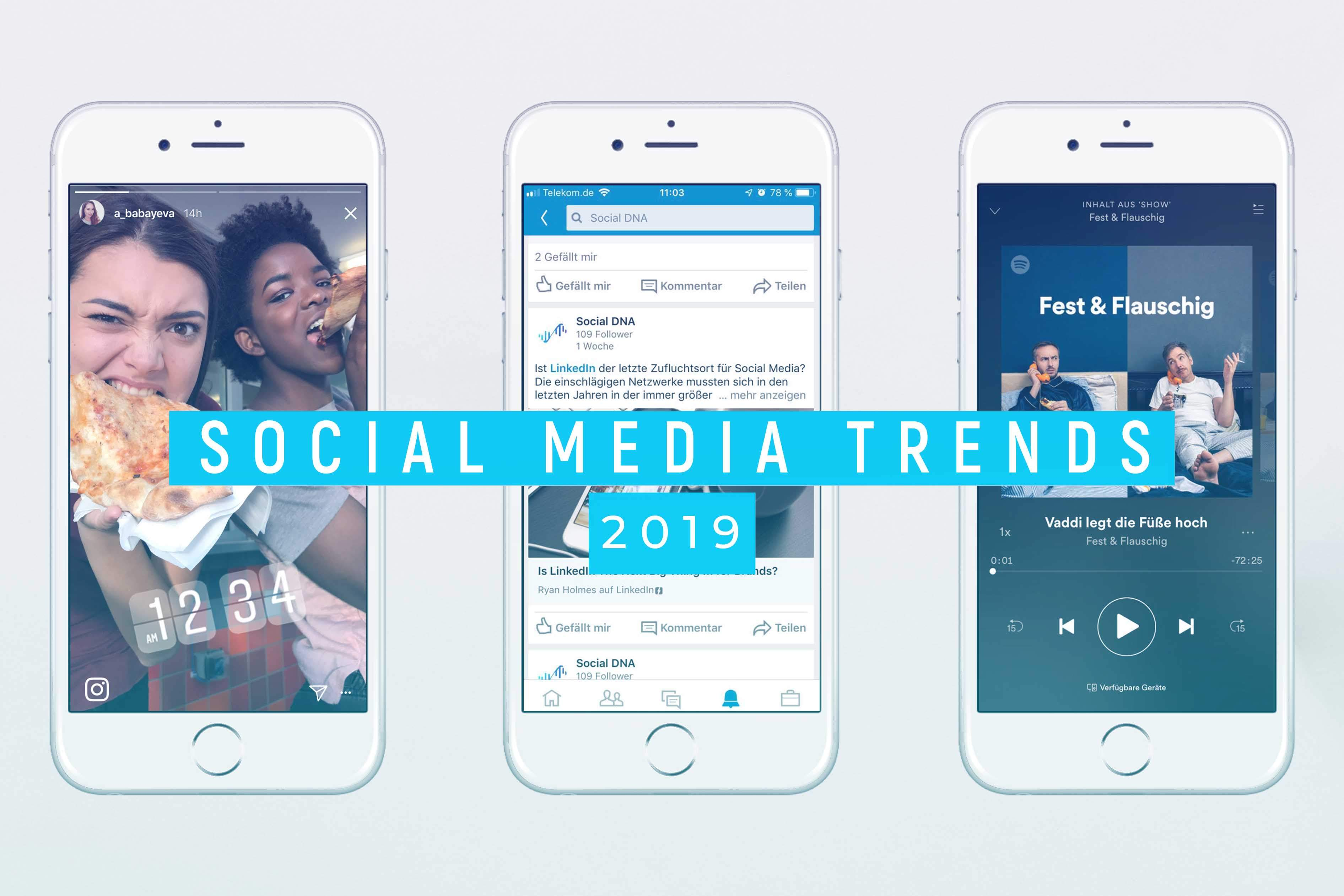 Social Media Trends 2019 - Social DNA Blog