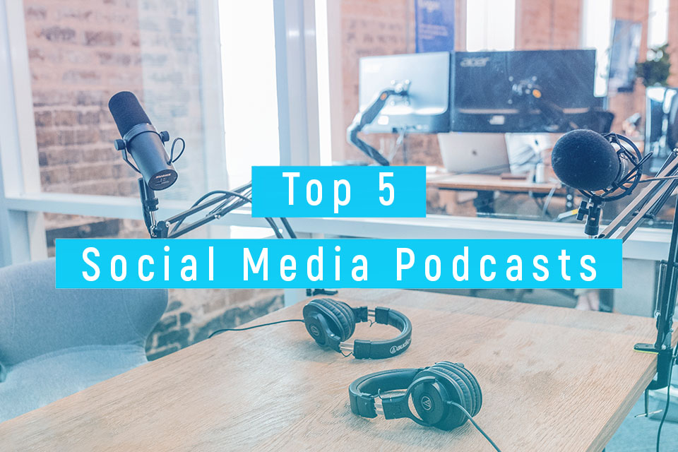 Bild Top 5 Social Media Podcasts