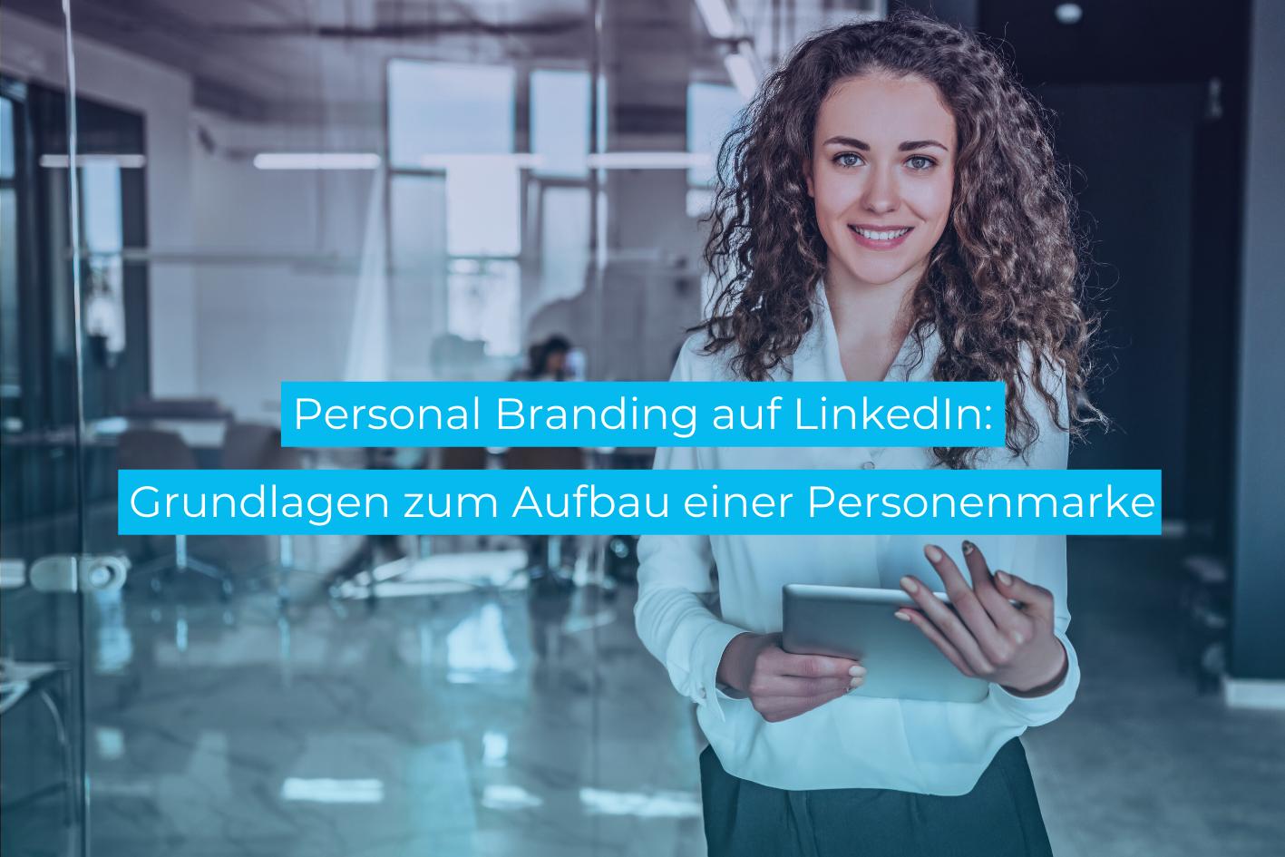 Social DNA Personal Branding auf LinkedIn
